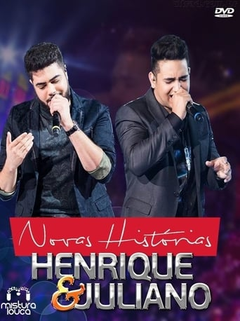 Henrique & Juliano - Novas Histórias Ao Vivo