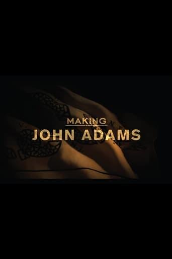 Making 'John Adams'