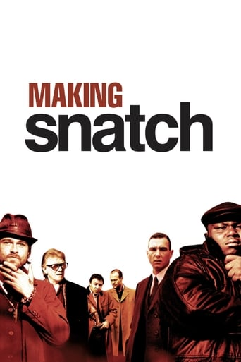 Making 'Snatch'