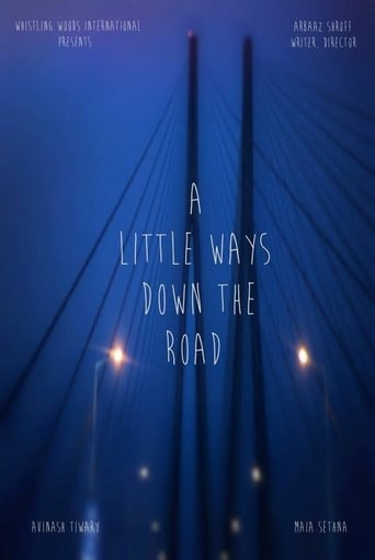 A Little Ways Down The Road