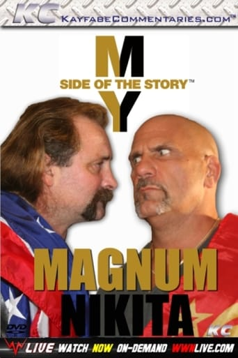 My Side of The Story: Magnum & Nikita