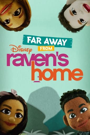 Far Away From Raven's Home