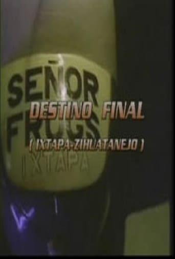 Destino final (Ixtapa - Zihuatenejo)