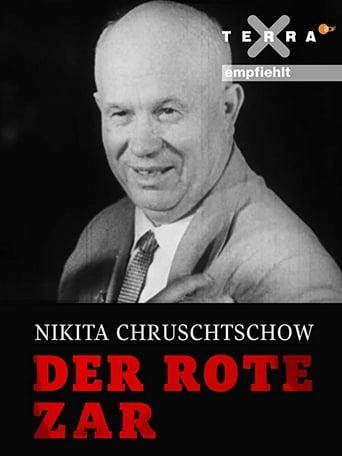 Nikita Khrushchev – The Red Tsar