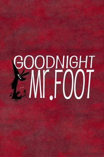 Bonne nuit Mr Foot