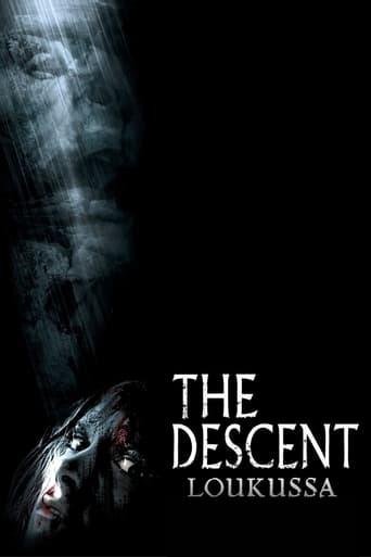 The Descent - Loukussa