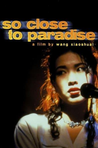 So Close to Paradise