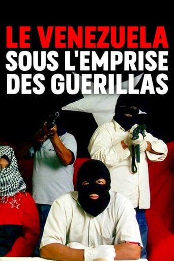 Le Venezuela sous l'emprise des guerillas