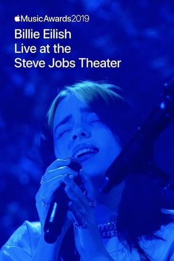 Billie Eilish - Live at the Steve Jobs Theater