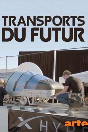 Transports du futur – À la conquête de la vitesse