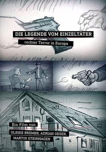 Die Legende vom Einzeltäter: Rechter Terror in Europa