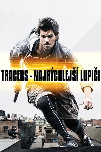 Tracers: Najrýchlejší lupiči