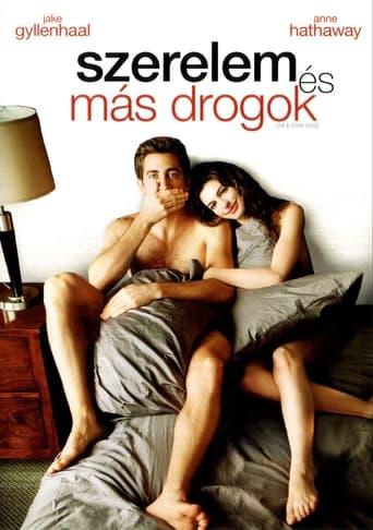 Szerelem és más drogok
