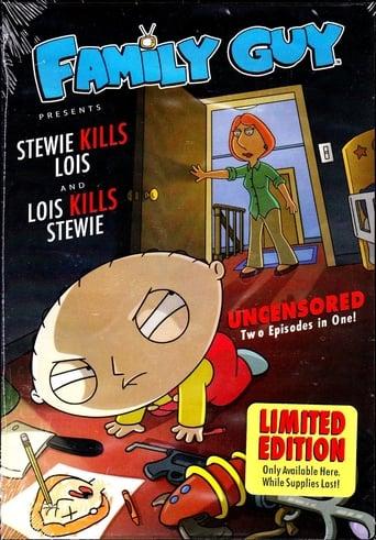 Family Guy Presents: Stewie Kills Lois and Lois Kills Stewie