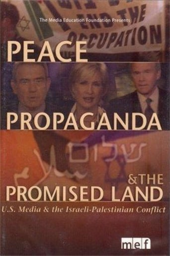 Peace, Propaganda & the Promised Land