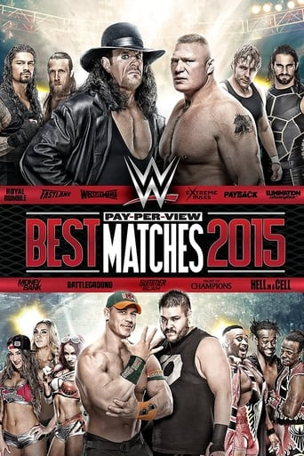 WWE Best Pay-Per-View Matches 2015
