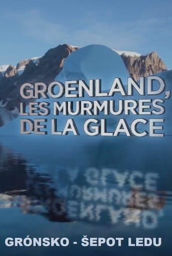 Groenland : les murmures de la glace