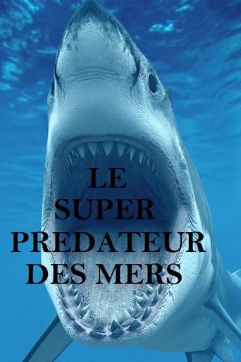 Le super prédateur des mers