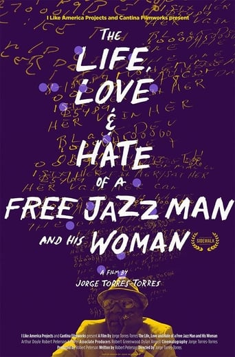 The Life, Love and Hate of a Free Jazz Man and His Woman