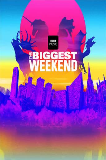 The Biggest Weekend