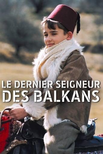 Le Dernier Seigneur des Balkans
