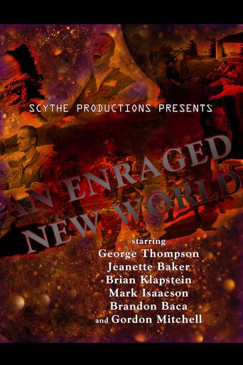 An Enraged New World