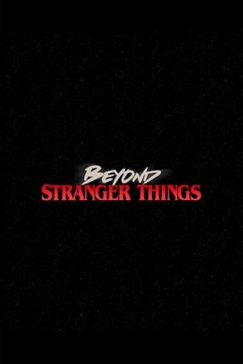 Beyond Stranger Things