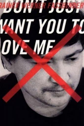 Ich will nicht nur, daß ihr mich liebt - Der Filmemacher Rainer Werner Fassbinder
