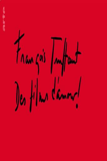 François Truffaut - Des films d'amour !