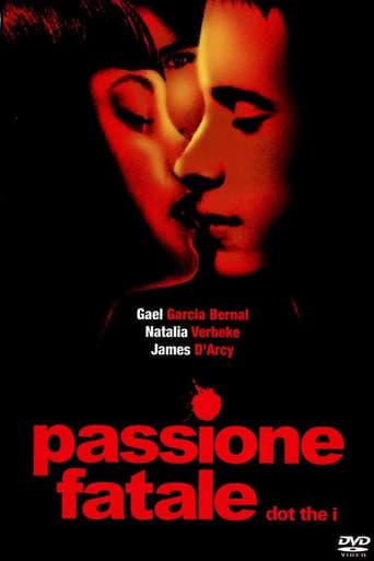 Dot the I - Passione fatale