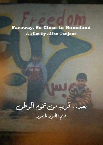 Faraway, So Close to Homeland