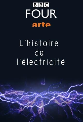 L'Incroyable histoire de l'électricité