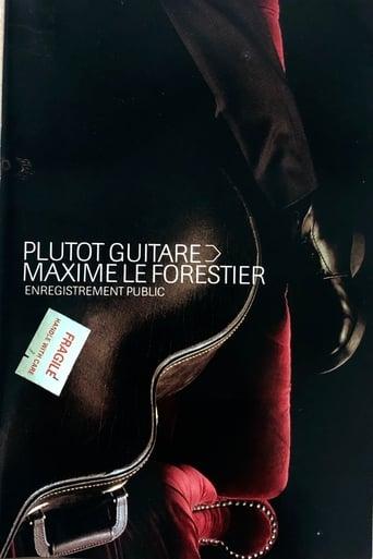 Maxime Le Forestier-Plutot Guitare