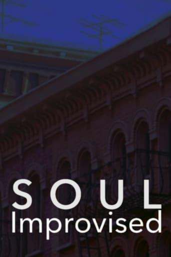 Soul, Improvised