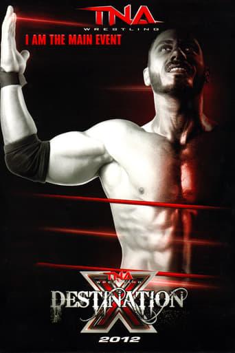 TNA Destination X 2012