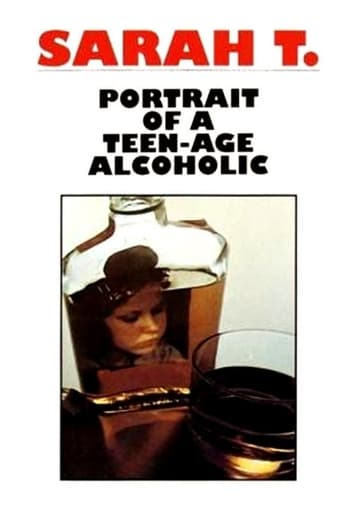 Sarah T. - Portrait of a Teenage Alcoholic