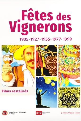 Fêtes des Vignerons 1905-1927-1955-1977-1999