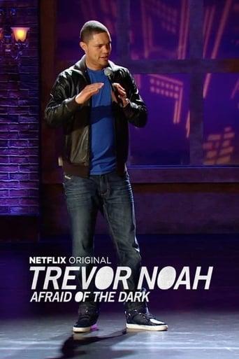 Trevor Noah: Afraid of the Dark