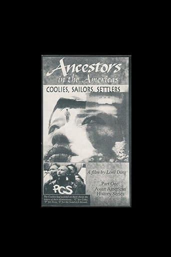 Ancestors in the Americas: Coolies, Sailors, Settlers