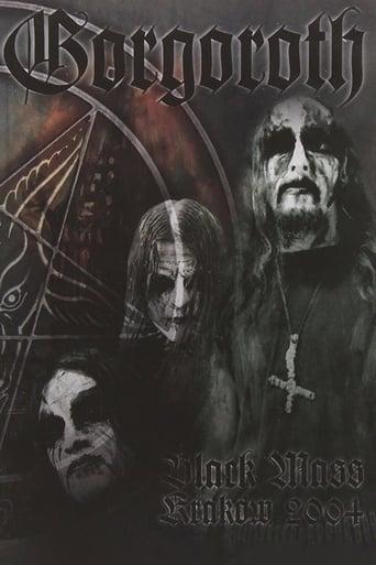 Gorgoroth: Black Mass Krakow 2004
