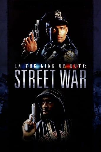 In the Line of Duty: Street War