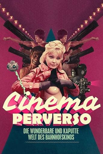 Cinema Perverso - Le merveilleux monde perdu des cinémas de gare