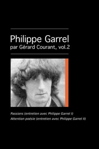 Passions (entretien avec Philippe Garrel I)