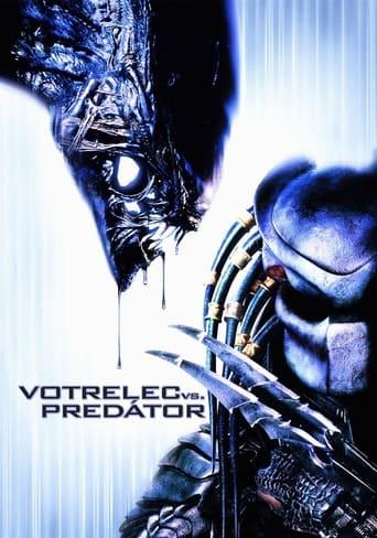 Votrelec vs. Predátor