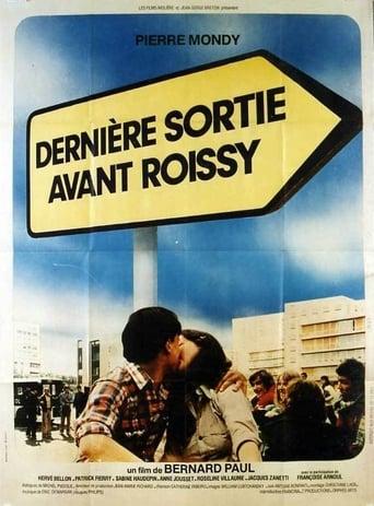Last Exit Before Roissy