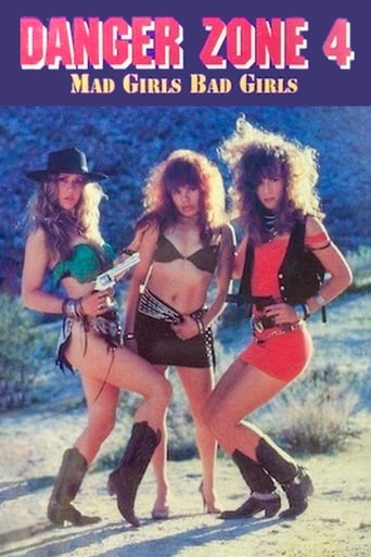 Danger Zone 4: Mad Girls, Bad Girls