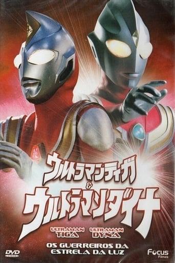 Ultraman Tiga & Ultraman Dyna - Os guerreiros da estrela da luz