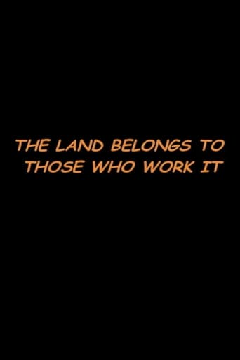 The Land Belongs to Those Who Work It