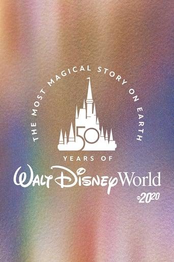 A História Mais Mágica do Mundo: 50 anos de Walt Disney World