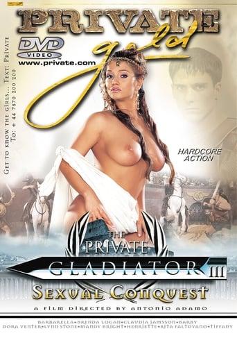 The Private Gladiator 3: Sexual Conquest